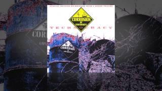 Corrosion of Conformity – Technocracy