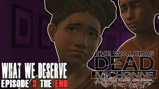 The Walking Dead Michonne Episode 3 - What We Deserve - Walkthrough Gameplay THE END