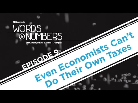 Words & Numbers: Even Economists Can't Do Their Own Taxes