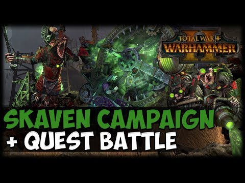SKAVEN CAMPAIGN + QUEST BATTLE! Total War: Warhammer 2 – Skaven Gameplay First Look