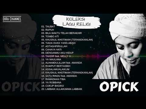 Download OPICK LAGU RELIGI TERPOPULER FULL ALBUM Mp4 baru
