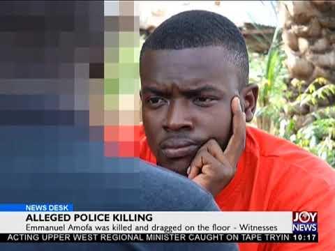 Alleged Police Killing - News Desk on Joy News (23-4-18)