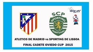 Asturgoltv / RESUMEN Atlético de Madrid-Sporting de Lisboa Final Oviedo Cup Cadete 2015