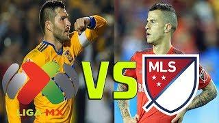 Liga MX vs MLS ¿Cual Es Mejor?