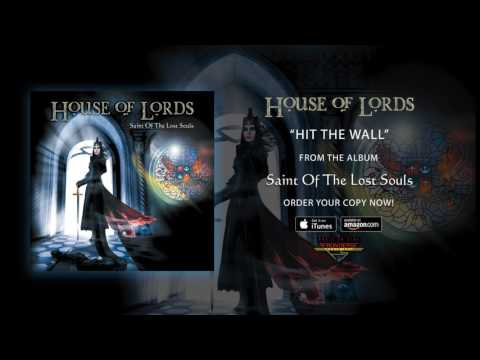 """House Of Lords - """"Hit The Wall"""" (Official Audio)"""