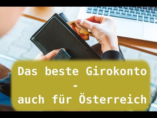 das beste und kostenlose girokonto auch für Österreich