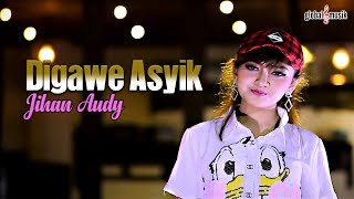 Jihan Audy - Digawe Asyik (Official Music Video)