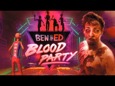 HWSQ #45 - HWSQ in da HOUSE | BEN AND ED BLOOD PARTY