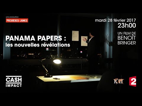 Cash Impact – Les nouvelles révélations des Panama Papers