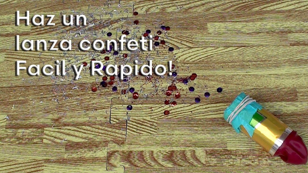 Como hacer un lanza confeti para tus fiestas youtube for Como hacer confeti
