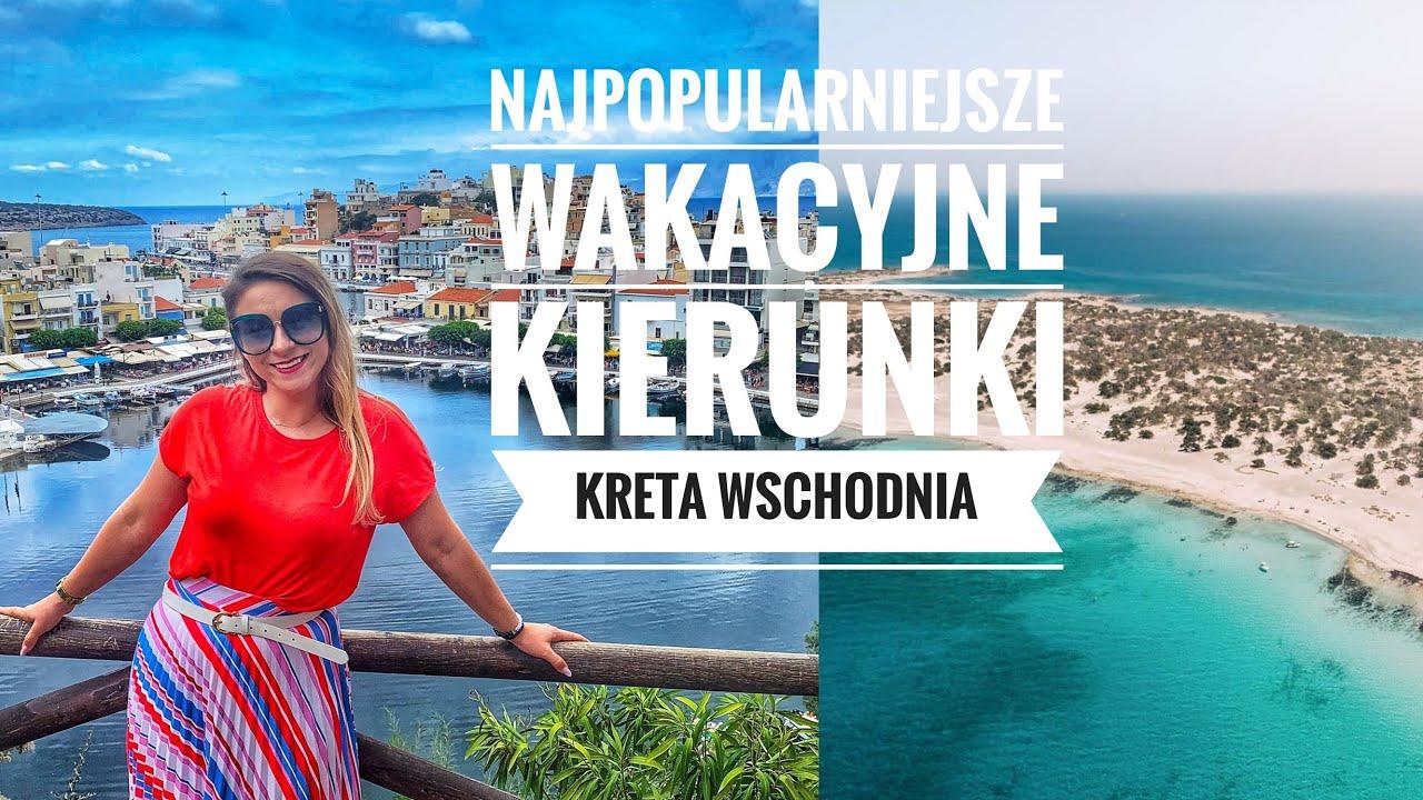 Download Kreta Wschodnia - Najpopularniejsze wakacyjne kierunki