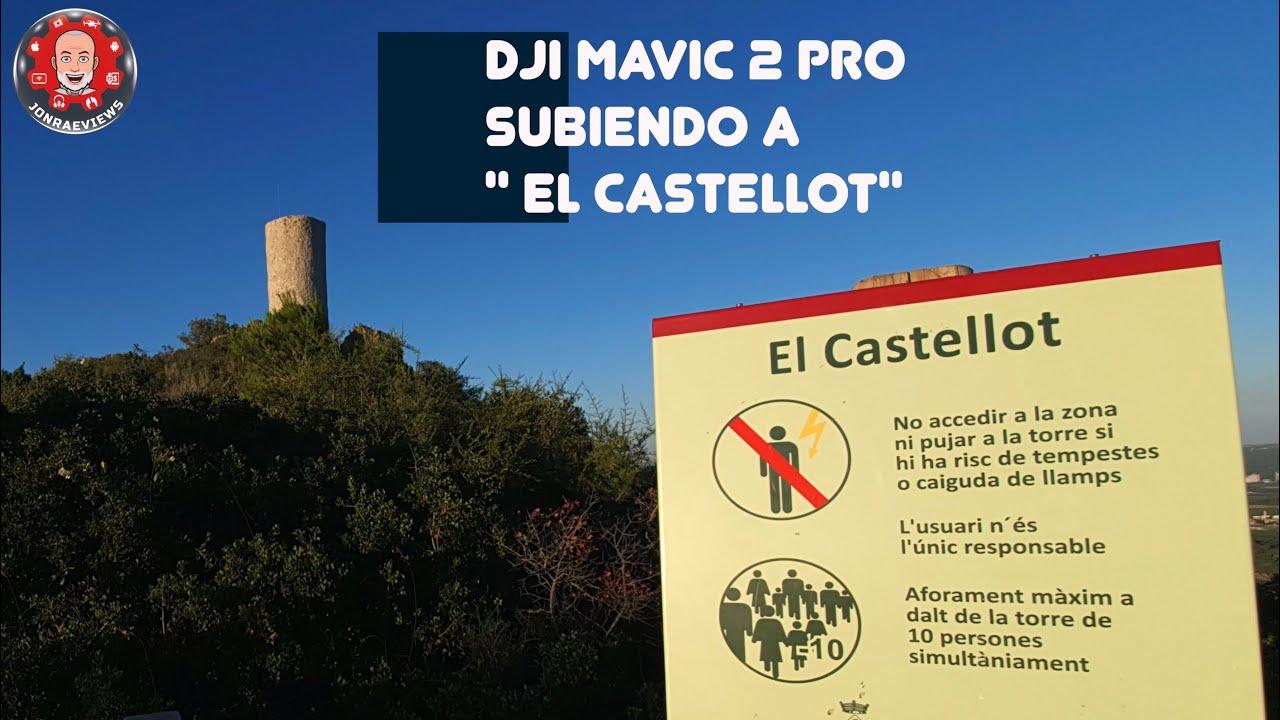 Dji MAvic 2 Pro: Subiendo a El Castellot
