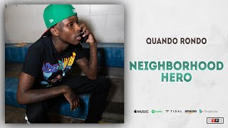 Quando Rondo - Neighborhood Hero