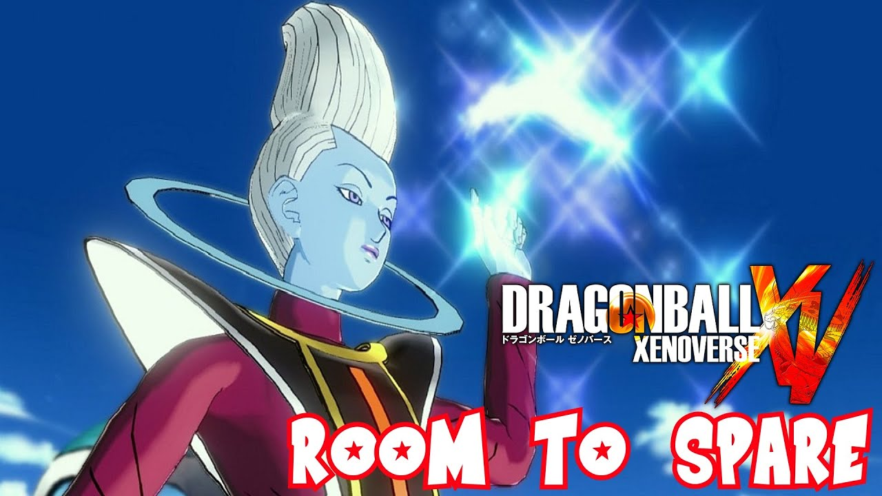 Room To Spare Xenoverse