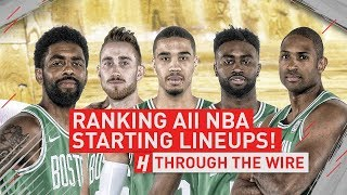 Ranking ALL NBA Starting Lineups | Through The Wire Podcast