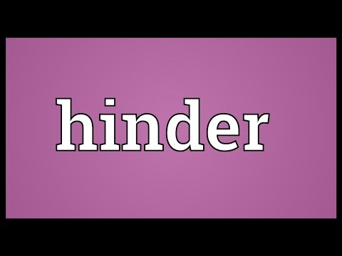 Hinder Meaning