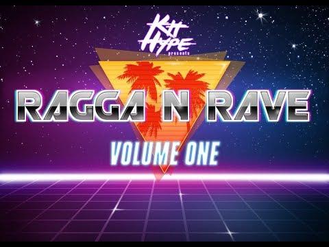 Kit Hype presents Ragga 'n Rave Volume One