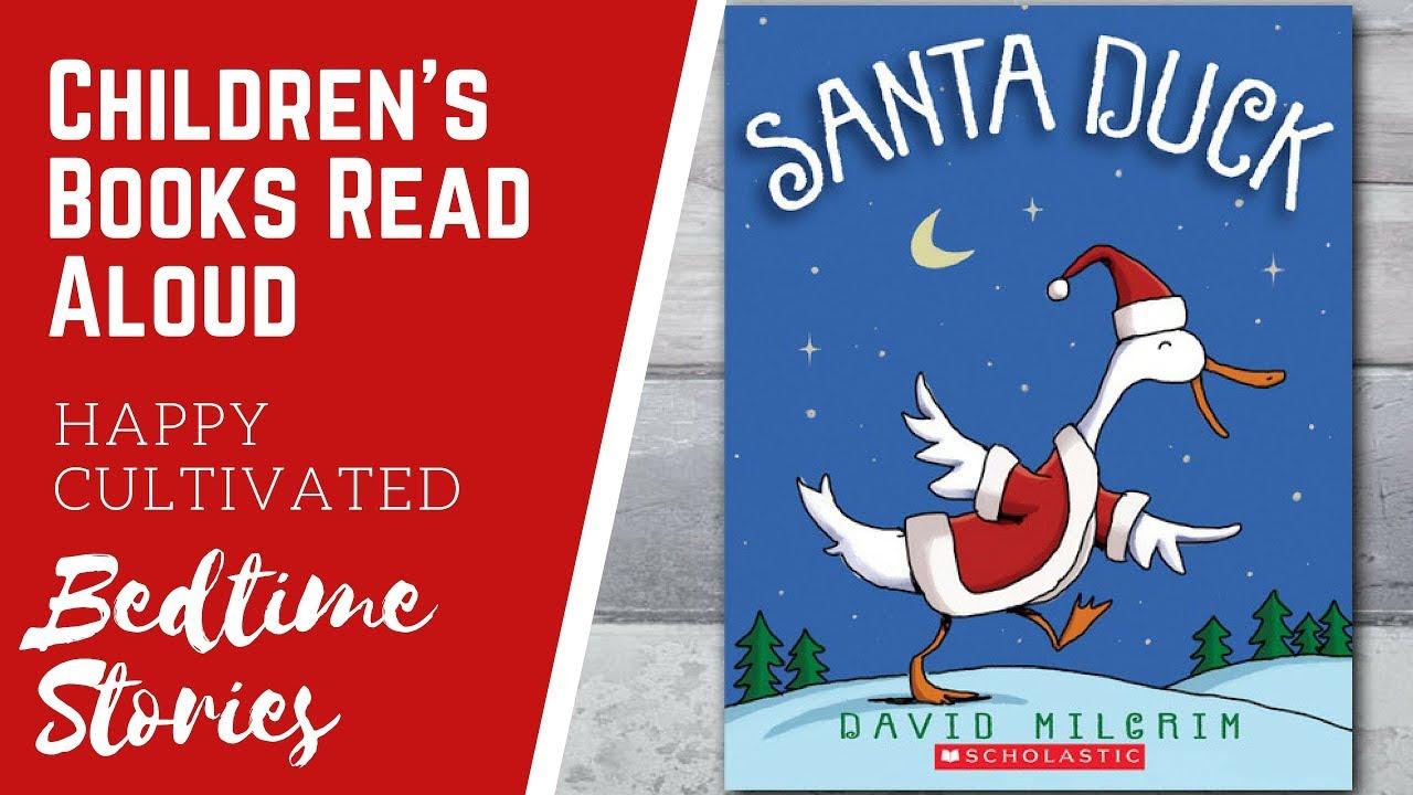 Santa Duck Christmas Book Read Aloud Christmas Books For Kids Children S Books Read Aloud Youtube