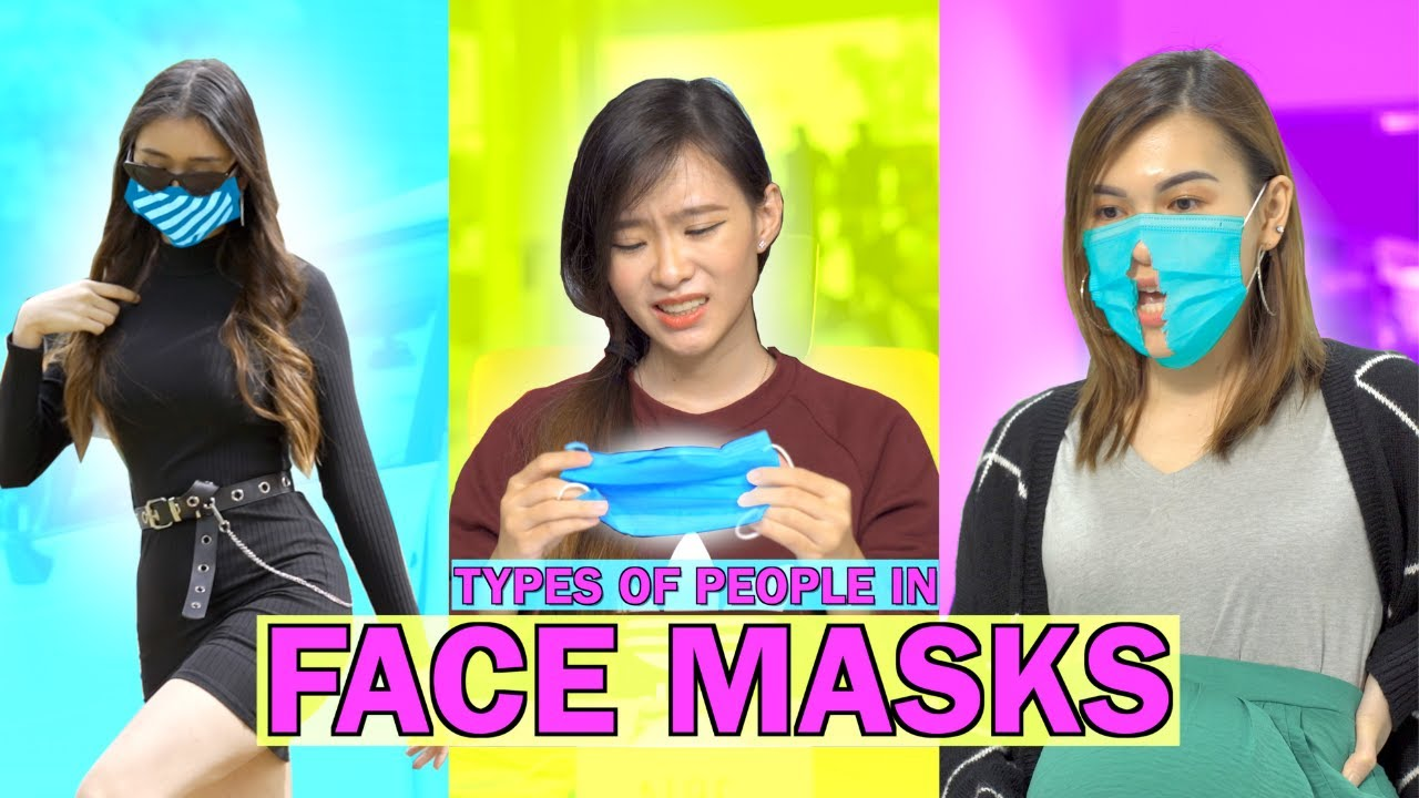 20 Types of People in Face Masks