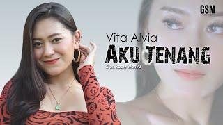 Download Lagu (DJ) Aku Tenang - Vita Alvia I Official Music Video mp3