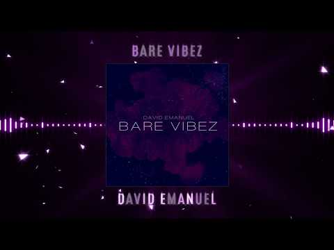 David Emanuel - Bare Vibez (Official Audio)