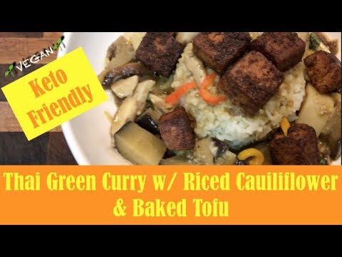 thai-green-curry-w/riced-cauliflower-&-tofu-|-keto-|-vegan-recipe-ep.-29-||-steffanie's-journey
