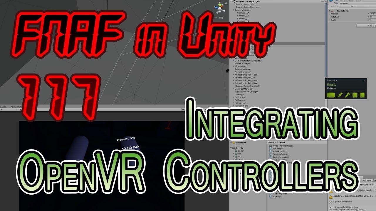 FNAF in Unity + Vive - 117 - OpenVR Controller Integration