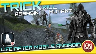 TRICK KILL ASSASIN & MUTANT | LIFE AFTER ANDROID | INDONESIA