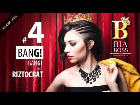 Bia Boss -  Bang! Bang! feat Riztocrat - Primeiro Impacto
