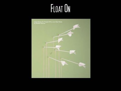 Modest Mouse - Float On (Lyrics HD)