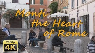 Monti, the Heart of Rome - Italy 4K Travel Channel