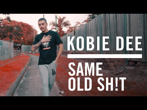Kobie Dee - Same Old Sh!t (Official Music Video)