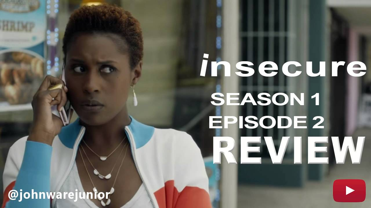 """Download HBO's Insecure Season 1 Episode 2 Review   """"Messy as F**k"""" (Audio)"""