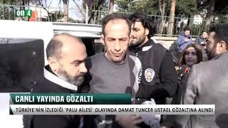 Türkiye Bunu Konuşuyor! Palu Ailesi Gözaltında! Tu