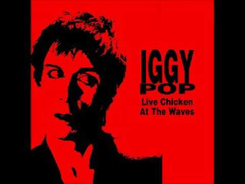 Iggy Pop – Live Chicken At The Waves - Full Álbum