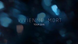 Vivienne Mort - 2015 Tour (Promo) mp3