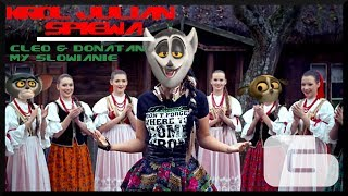 Repeat youtube video Król Julian śpiewa [#6] ft. Cleo&Donatan - My Słowianie - HD