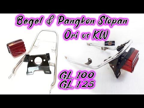 Perbedaan Pangkon Stopan Begel GL 100 125 Ori Vs KW Kualitas Bohong⁉️ Plenger Cepek Mitasi Original