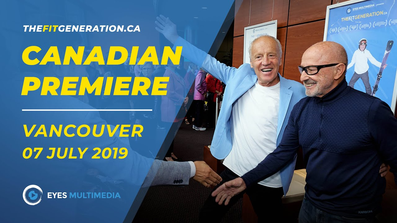 The Fit Generation - Canadian Premiere in Vancouver BC