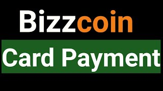 Bizzcoin Card Payment !! How To Buy Bizzcoin Pakage By Your Debit Card Or Credit Card