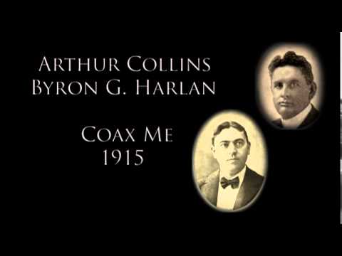 Collins & Harlan  Coax Me 1915  Music