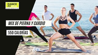 MIX DE PIERNA Y CARDIO DANCE FITNESS. 550 CALORIAS