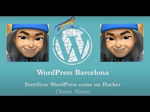 [2017] Fortificar WordPress like a hacker por Chema Alonso