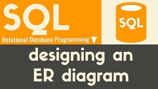 Designing an ER Diagram | SQL | Tutorial 22 - YouTubeYouTube