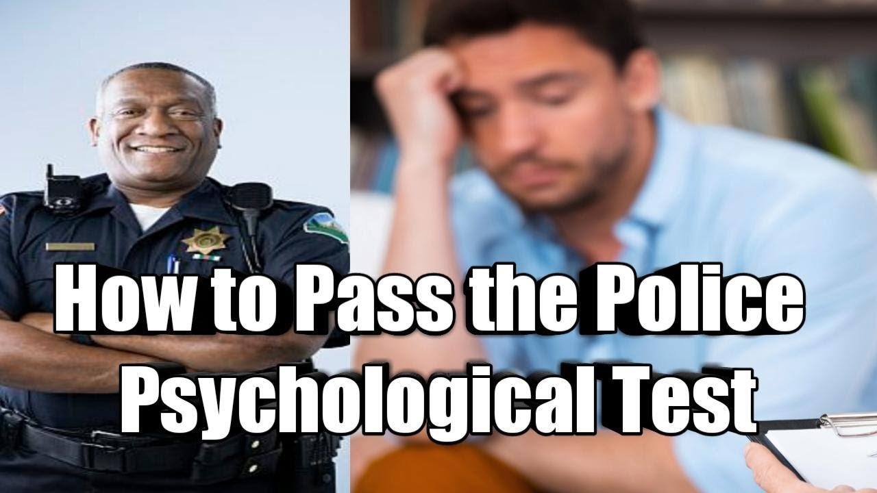 How to Pass the Police Psychological Test