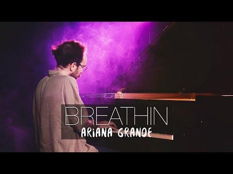 BREATHIN - Ariana Grande Piano Cover  Costantino Carrara