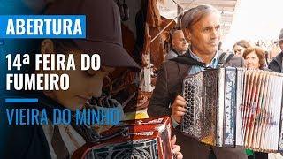 ABERTURA DA 14ª FEIRA DO FUMEIRO EM VIEIRA DO MINHO