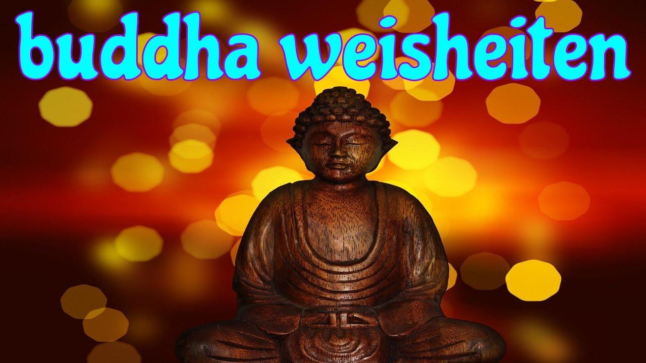 Buddha Weisheiten Zitate Youtube