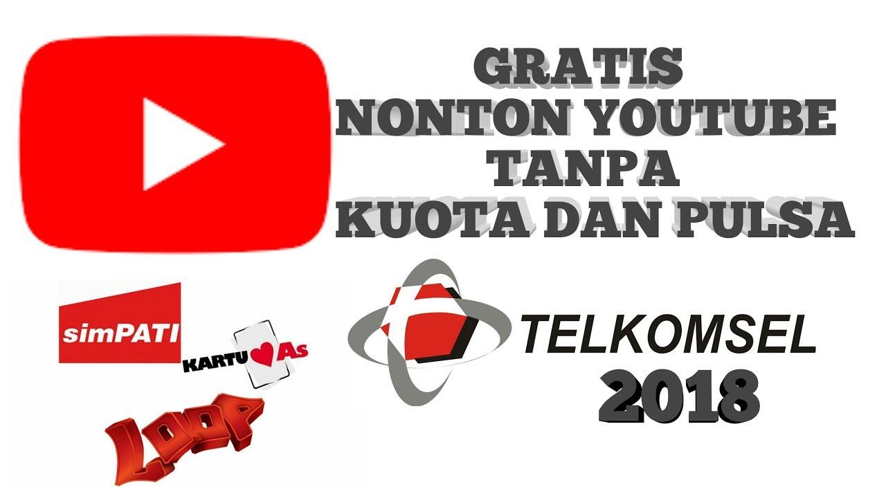 Kartu Telkomsel Tanpa Kuota Dan Pulsa Bisa Nonton Youtube No