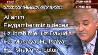 Nihat Hatipoğlu  -  HUZUR VEREN BİR DUA  _  DenizK